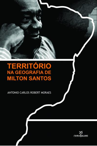 Territoria Geografia Milton Santos